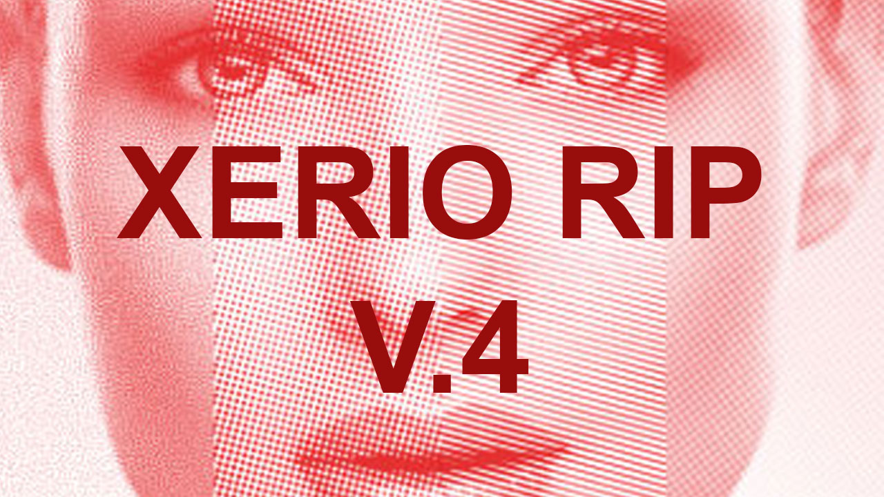 XERIO RIP V.4  now available version V.4